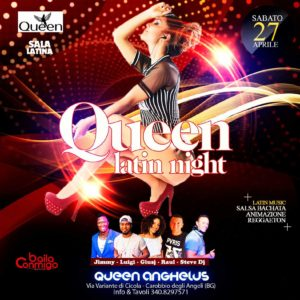 LATIN QUEEN NIGHT – Queen Anghelus